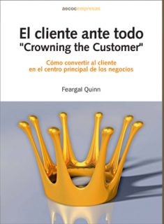 El cliente ante todo. «Crowning the customer»